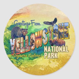 Greetings from Yellowstone National Park Classic Round Sticker