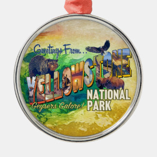 Greetings from Yellowstone National Park Metal Ornament
