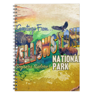 Greetings from Yellowstone National Park Notebook