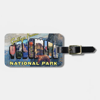 Greetings From Yosemite National Park Luggage Tag