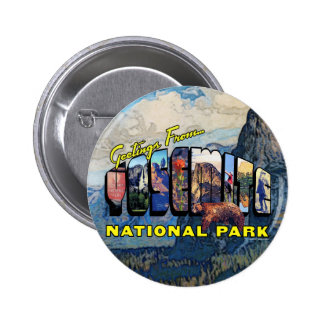 Greetings From Yosemite National Park Pinback Button