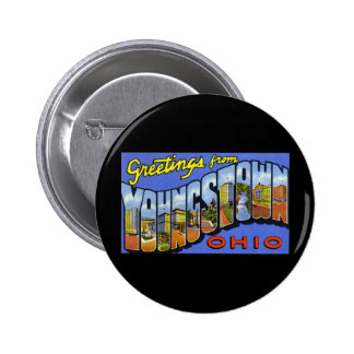 Greetings from Youngstown Ohio Pinback Button