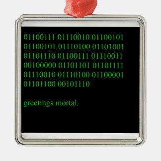 Greetings mortal. metal ornament