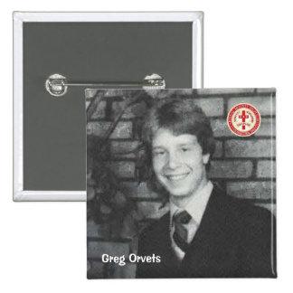 Greg Orvets Pin
