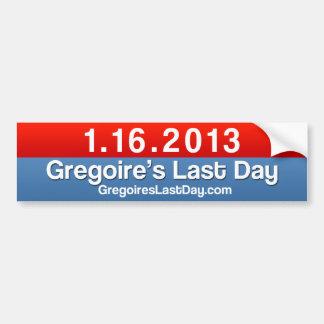 Gregoire's Last Day 1.16.13 Sticker Plain