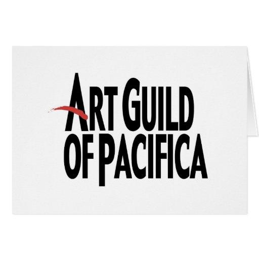 Gremio del arte de Pacifica Tarjeta De Felicitación