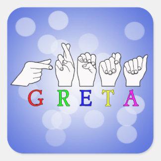 GRETA NAME FINGERSPELLED ASL HAND SIGN SQUARE STICKER