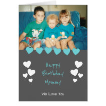 Grey and turquoise Mum photo Birthday Card