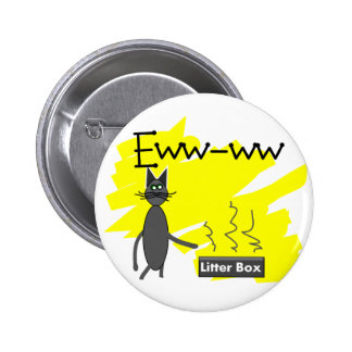 Grey Cat Art--Hilarious Stinky Litter Box and Cat 2 Inch Round Button