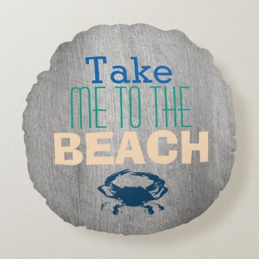 Beach Themed Grey Driftwood Beach Blue Crab Round Pillow