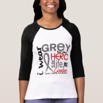 Grey For My Hero 2 Cousin Brain Cancer T-Shirt