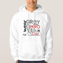 Grey For My Hero 2 Dad Brain Cancer Hoodie