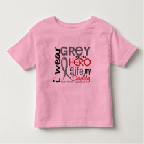 Grey For My Hero 2 Daddy Brain Cancer Toddler T-shirt