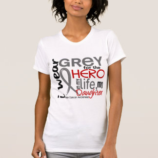 Grey For My Hero 2 Daughter Brain Cancer T-Shirt