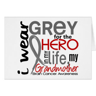 Grey For My Hero 2 Grandmother Brain Cancer Card