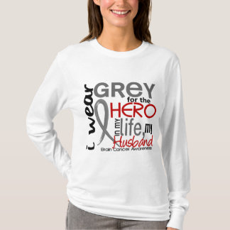 Grey For My Hero 2 Husband Brain Cancer T-Shirt