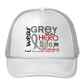 Grey For My Hero 2 Mommy Brain Cancer Trucker Hat