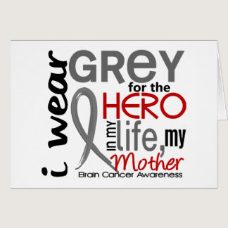 Grey For My Hero 2 Mother Brain Cancer Card