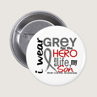 Grey For My Hero 2 Son Brain Cancer Pinback Button