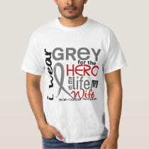 Grey For My Hero 2 Wife Brain Cancer T-Shirt