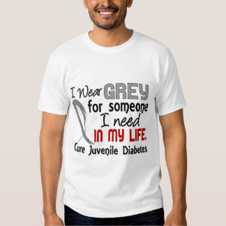 Grey For Someone I Need Juvenile Diabetes Tee Shirts