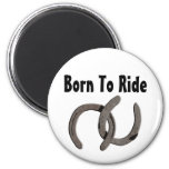 Grey Horse Shoes Born To Ride Refrigerator Magnet