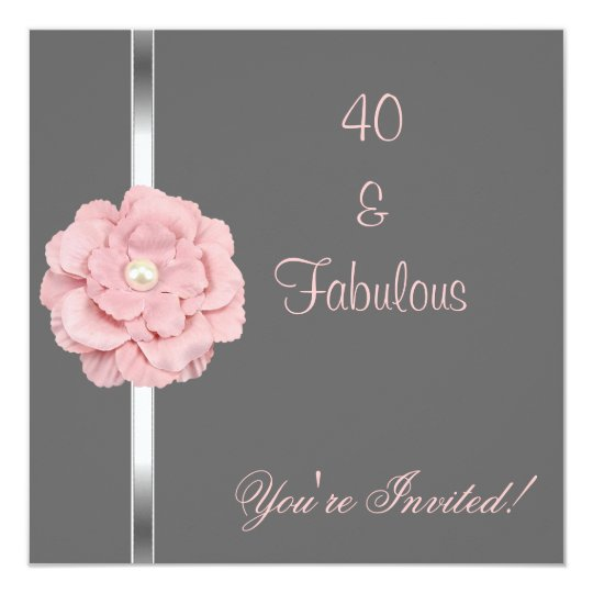 Grey Pink White Pearl Flower Fabulous 40th Party Card