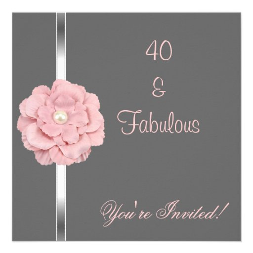 Grey Pink White Pearl Flower Fabulous 40th Party Custom Invitations