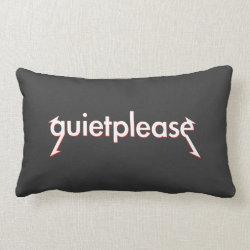 Grey Quiet please Heavy metal pillow