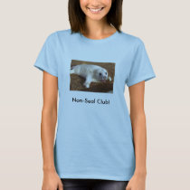 grey_seals_newborn2, Non-Seal Club! T-Shirt