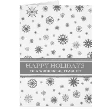 Christmas Themed Grey Snow Teacher Happy Holidays Christmas Card
