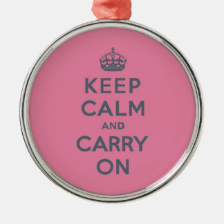 Grey Text on Pink - Keep Calm and Carry On Metal Ornament