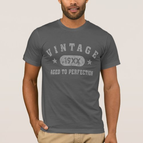 Grey Text Vintage Aged to Perfection T_shirt