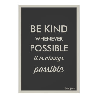 GREY | VINTAGE BE KIND WHENEVER POSSIBLE POSTER