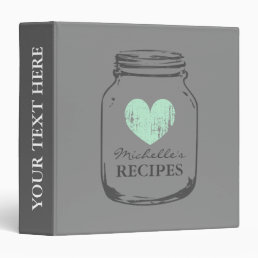 Grey vintage mason jar kitchen recipe binder book