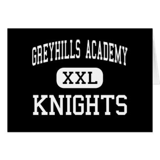 Greyhills Academy - Knights - High - Tuba City Card