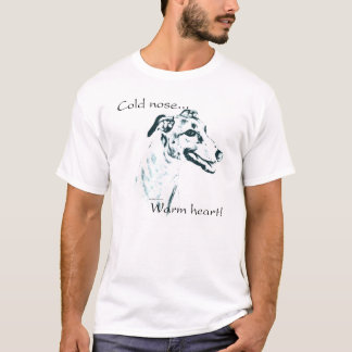 Greyhound Cold Nose, Warm Heart T-Shirt