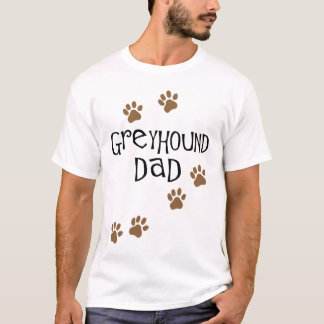 Greyhound Dad T-Shirt