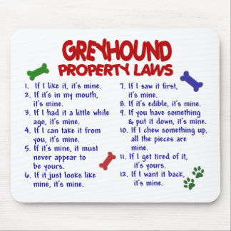 GREYHOUND Property Laws 2 Mouse Pad