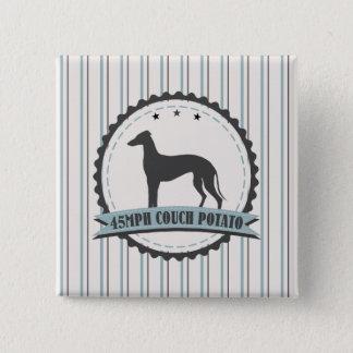 Greyhound Retired Racer 45 mph Lazy Animal Pinback Button