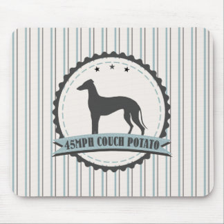 Greyhound Retired Racer 45 mph Lazy Dog Mouse Pad