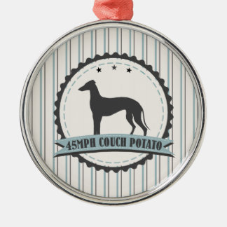 Greyhound Retired Racer 45mph Lazy Dog Metal Ornament