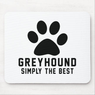 Greyhound Simply the best Mouse Pad