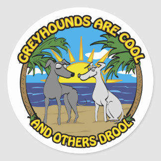 GREYHOUNDS ARE COOL AND OTHERS DROOL CLASSIC ROUND STICKER