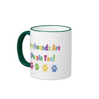 Greyhounds Are People Too Mug
