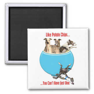 Greyhounds Like Potato Chips 2 Inch Square Magnet