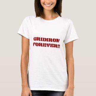 Gridiron Forever!!>Football teeshirts T-Shirt