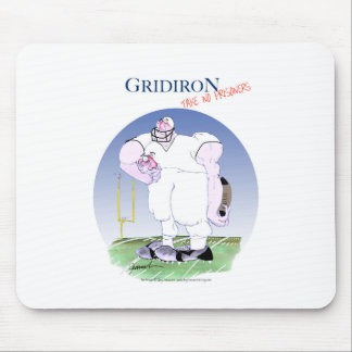 Gridiron take no prisoners, tony fernandes mouse pad