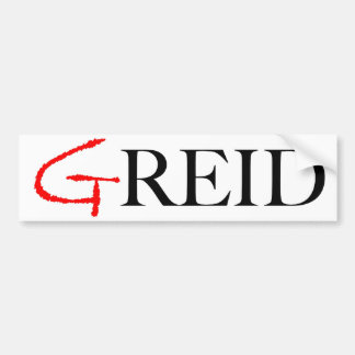 GRied-An Anti-Reid Bumper Sticker in White Bumper Sticker