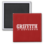 GRIFFITH FOR GOVERNOR 2014 FRIDGE MAGNETS